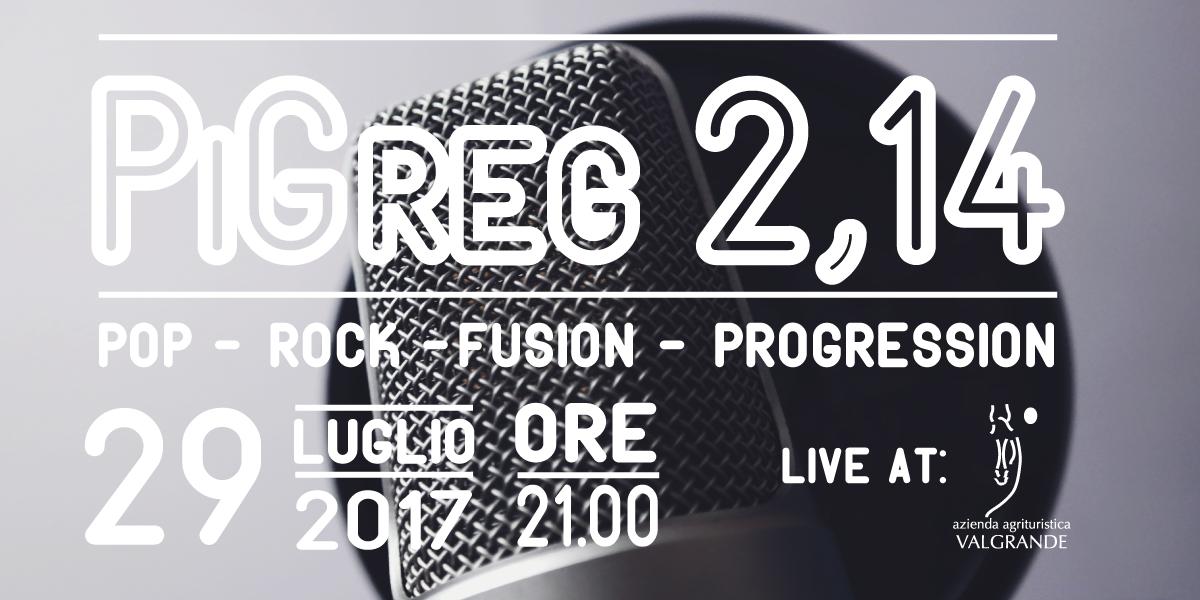 PiGreg 2,14 live al Valgrande il 29 luglio!
