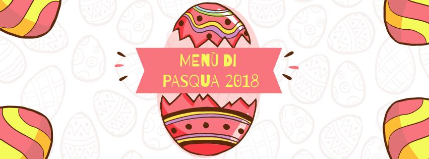 Menù di Pasqua 2018 – tradizione di famiglia a tavola!
