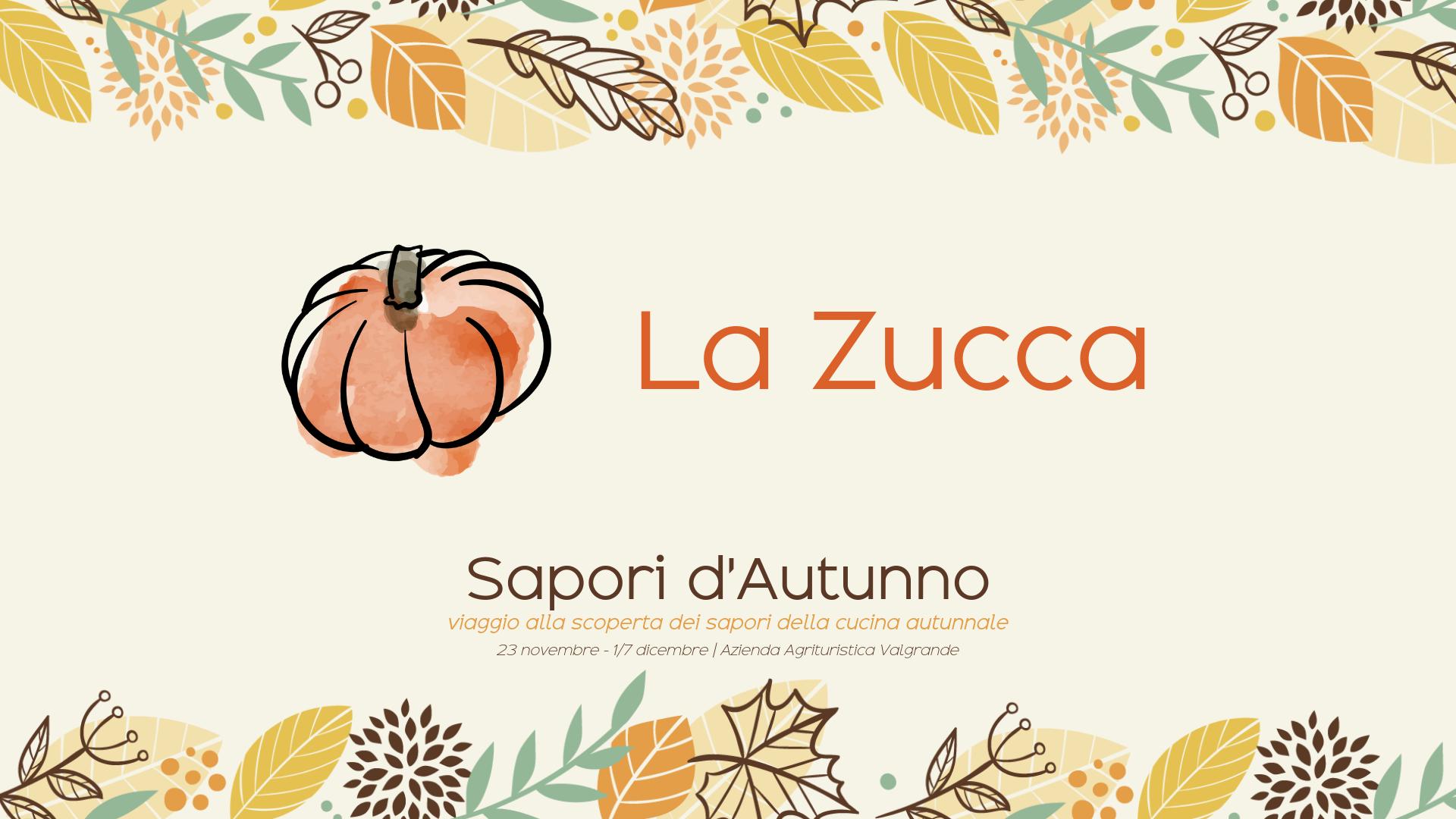 Il menù di Zucca – Sapori d'autunno