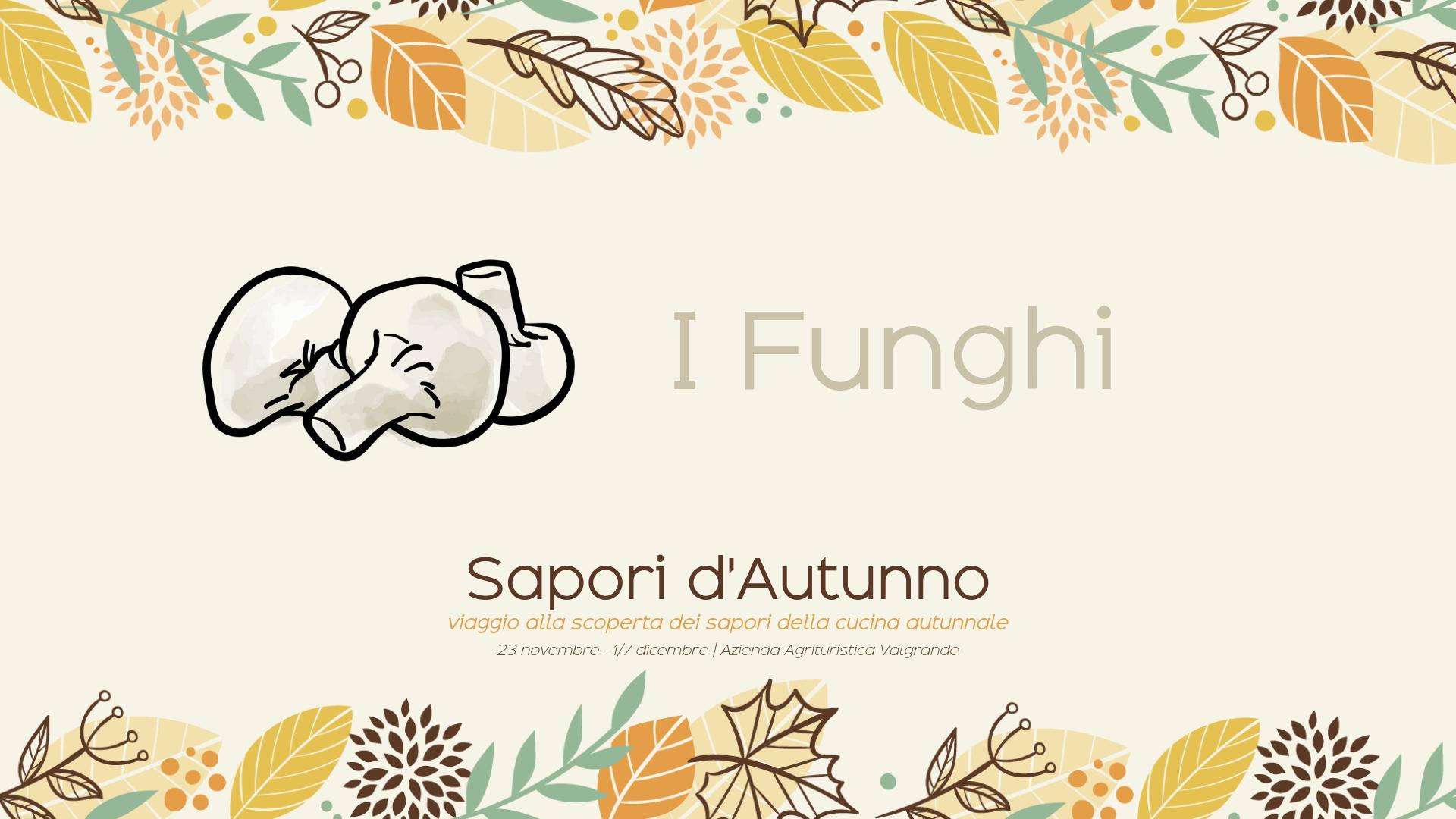 Il menù ai funghi – Sapori d'autunno