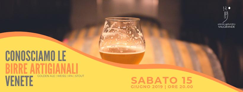 Conosciamo le birre artigianali venete – 15 giugno serata degustazione al Valgrande