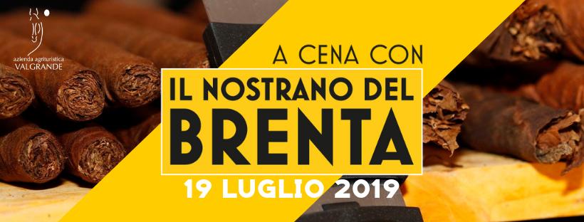 A cena con il Nostrano del Brenta – 19 luglio 2019