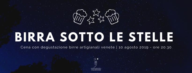 Birra sotto le stelle – cena con degustazione sotto le stelle al Valgrande!