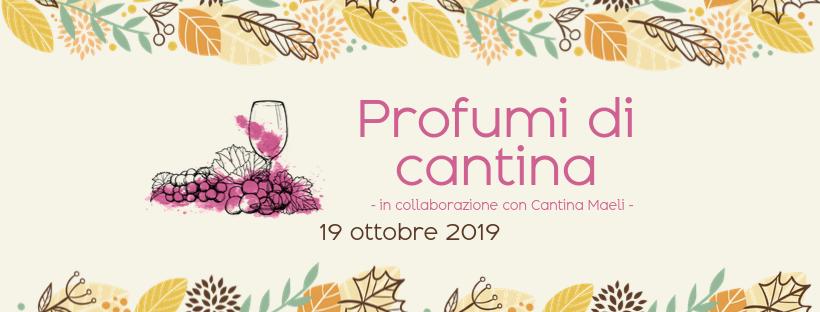 Profumi di Cantina – Sapori d'autunno 2019