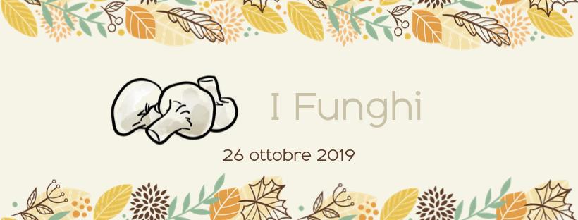 Serata funghi – Sapori d'autunno 2019
