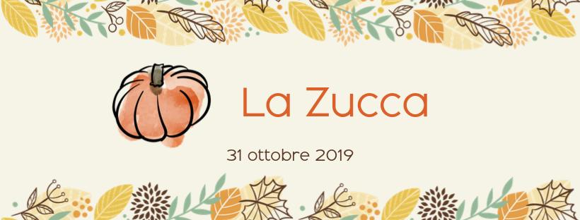 La Zucca – Sapori d'autunno 2019